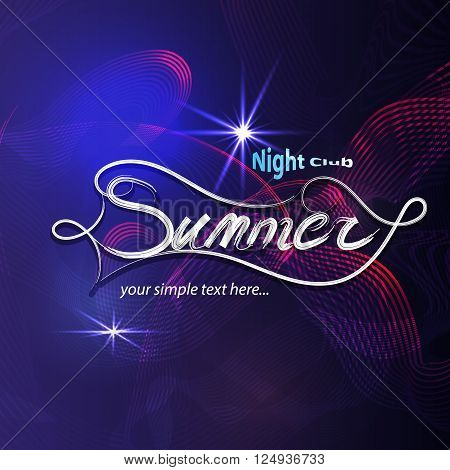 Party in a nightclub. Abstract blue purple background with glowing lines, glitter and word summer in vector. Abstract modern illustration