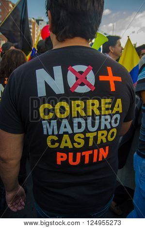 Quito, Ecuador - April 7, 2016: Anti Correa, Maduro, Castro and Putin tshirt, in anti government protests in Shyris Avenue.