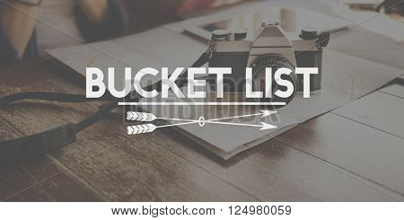 Bucket List Activity Inspire Lifetime Motivation Concept
