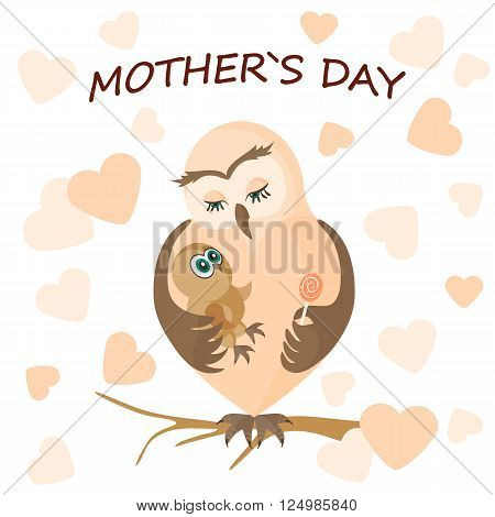 Mother's day.Mama owl hugging her baby.Vector illustration with cute birds on the background of hearts.