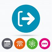 Wifi, Sms and calendar icons. Logout sign icon. Sign out symbol. Arrow icon. Go to web globe. poster