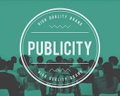 Publicity Public Attention Propaganda Boost Relation Concept poster