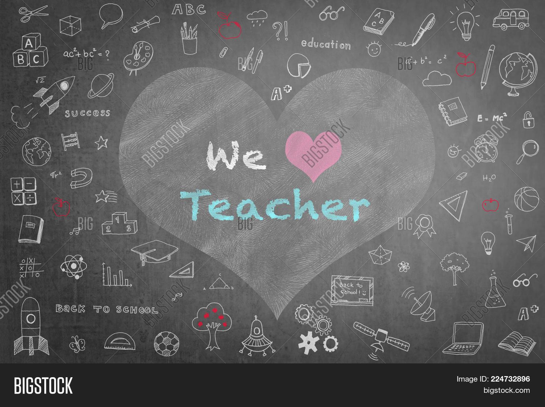 We Love Teacher Image Photo Free Trial Bigstock