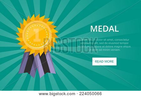 First place shiny golden medal with ribbon. Championship award, trophy cup vector illustration. Sport competition website banner, win ceremony event, favorite prize symbol, victory celebration poster.