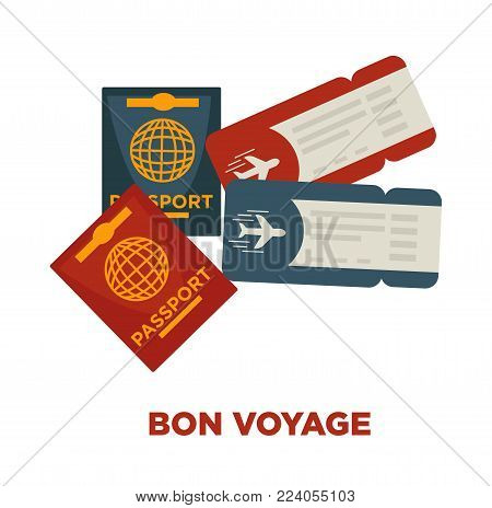 Bon voyage promotional poster with international passports and tickets for flight isolated cartoon flat vector illustration on white background. Necessary documents to come abroad on vacation.