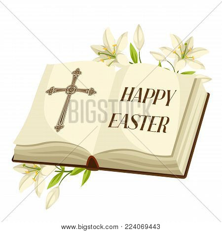 Open bible with lilies. Happy Easter concept illustration or greeting card. Religious symbols of faith.