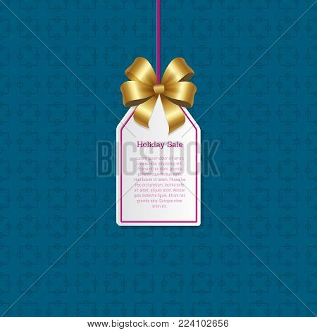 Holiday sale sign on small tag with shiny gold bow that hangs on thread with sample text isolated cartoon vector illustration on blue background.