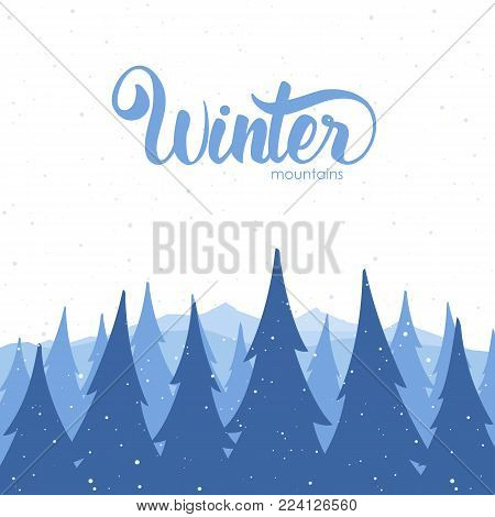 Vector illustration: Winter background with mountains and pines on foreground.