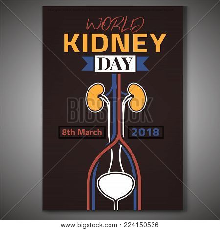 World kidney day poster. 8th of march is a world awareness day. Medical educational concept. Vector illustration in yellow, pink, blue and white colors isolated on a dark brown background.