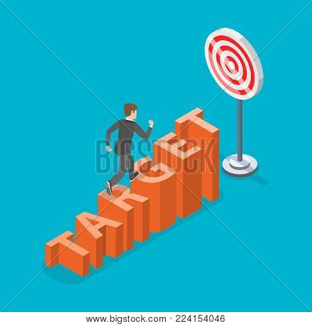 Target flat isometric vector concept. Businessman is climbing by the stairs that made of letters of the word TARGET, toward the corresponding sign.