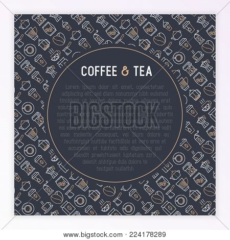 Coffee and tea concept with thin line icons: take away paper cups, cezve, coffee machine, teapot, cappuccino, cup, tea with lemon, grinder. Modern vector illustration for banner, web page, print media.