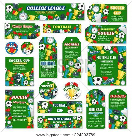 Soccer club or college league match game banners, posters and tags for team football tournament design template. Vector soccer victory cup and football ball goal, flag and star on arena stadium