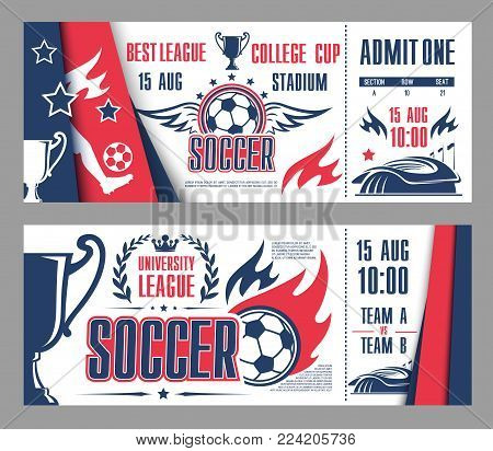 Soccer league cup championship or football sports game tickets design template for international tournament. Vector admit tickets with soccer league team flags, ball and cup award, laurel or stars
