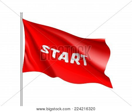 Waving start flag, red field, realistic banner. Word for motivation, the beginning of something, a signal or command. Vector illustration of a sign