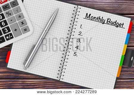 Monthly Budget Planning Concept. Calculator, Pen and Organizer with Monthly Budget Plan on a wooden table. 3d Rendering