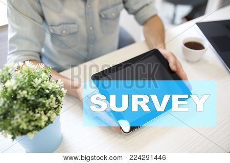 Survey text on virtual screen. Feedback and customers testimonials. Business internet and technology concept