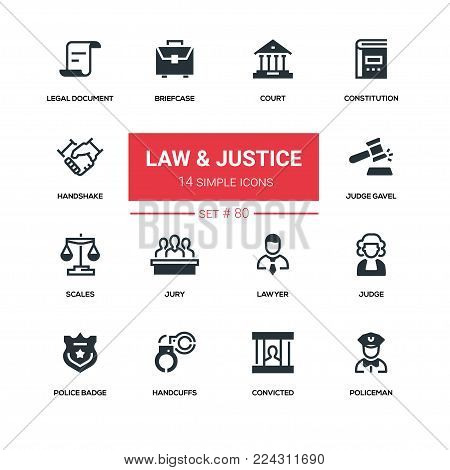 Law and justice - line design silhouette icons set. High quality pictogram. Court, constitution, handshake, legal document, briefcase, judge gavel, scales, lawyer, police badge, handcuffs, convicted, policeman