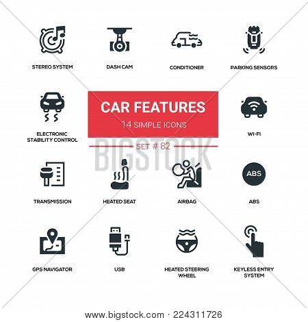 Car features - line design silhouette icons set. Conditioner, parking sensors, electronic stability control, stereo system, dash cam, wi-fi, transmission, heated seat, airbag, abs, gps navigator, steering wheel, usb, keyless entry