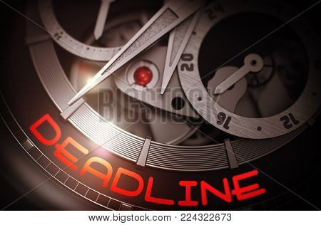 Deadline on Face of Mechanical Wristwatch, Chronograph Close-Up. Deadline - Vintage Wristwatch with Visible Mechanism and Inscription on the Face. Work Concept with Glowing Light Effect. 3D Rendering.