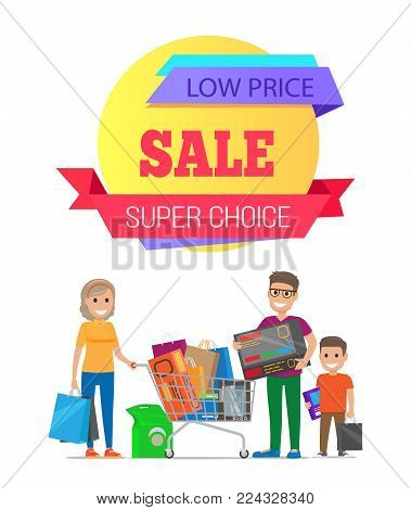 Super choice low price special offer discount promo poster people shopping. Parents and boy vector of happy family carrying trolley full of packages