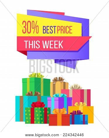 This week best price 30 off special exclusive offer sale poster piles of gift boxes wrapped in decorative color paper, vector illustration banner
