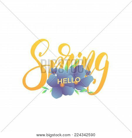Spring. Trendy script lettering Hello Spring and modern flowers.