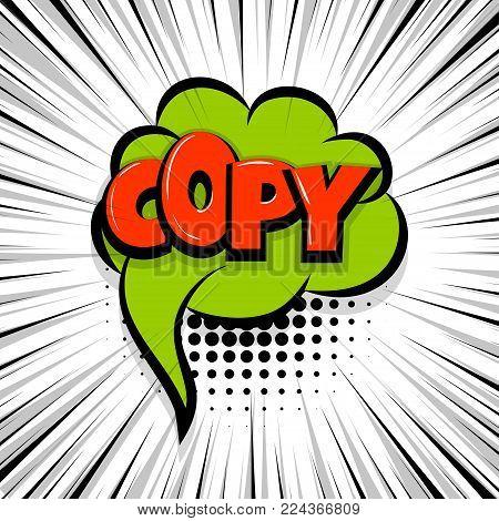 copy, paste Comic text speech bubble balloon. Pop art style wow banner message. Comics book font sound phrase template. Halftone strip vector illustration funny colored design.