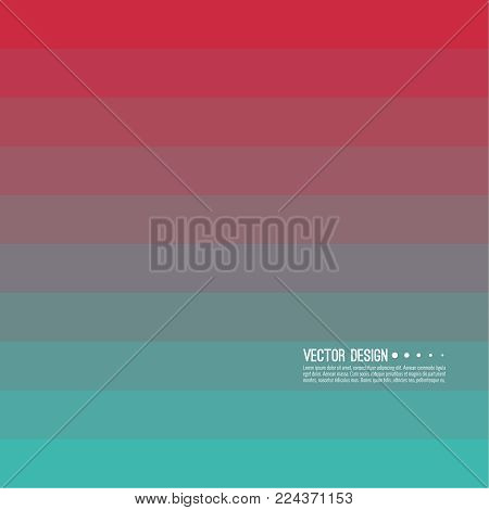 Abstract background with rhythmic rectangular horizontal stripes. Transition and gradation of color. Vector blend gradient for illustrations, covers and flyers. Color red, pink, green, turquoise.