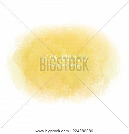 Bright stain. Pseudo watercolor. Paint texture. Colorful daub. It can be used as background for text for card, cover, invitation, banner, T-shirt. Yellow colors. Vector illustration, eps10
