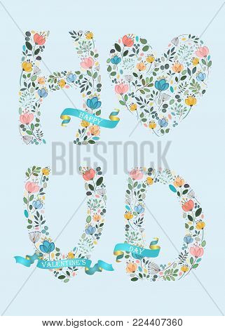 Happy Valentines Day. Floral big heart and letters - H, V, D. Blue satin ribbons with golden back and white texts. Graceful watercolor flowers and plants. Blue background. Illustration