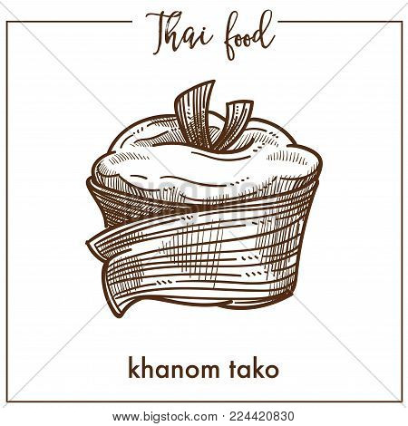 Sweet delicious Khanom tako from unusual Thai food. Thick creamy pudding made of coconut milk and pulp wrapped in banana leaf isolated cartoon monochrome flat vector illustration on white background.