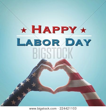 Happy Labor Day Text Message With America Flag Pattern On People Hands In Heart Shaped On Vintage Bl