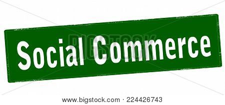 Rubber stamp with text social commerce inside, vector illustration