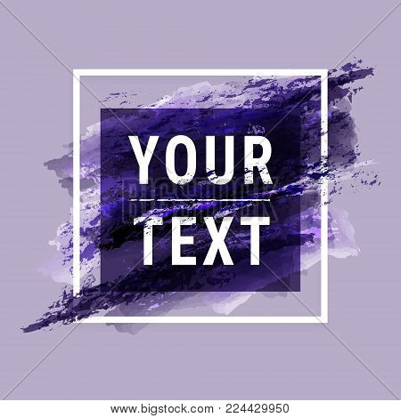 Watercolor banner. Ultra violet paint brush vector template. White Frame, text. Grunge colored style. Modern fashion design texture banner, web site, posters, website, page. Sale concep