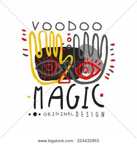 Original hand drawn design abstract illustration with hands and eyes for Voodoo magic shop or store logo. Spiritual, magical symbols. Culture and religion concept for print. Flat mystical vector.