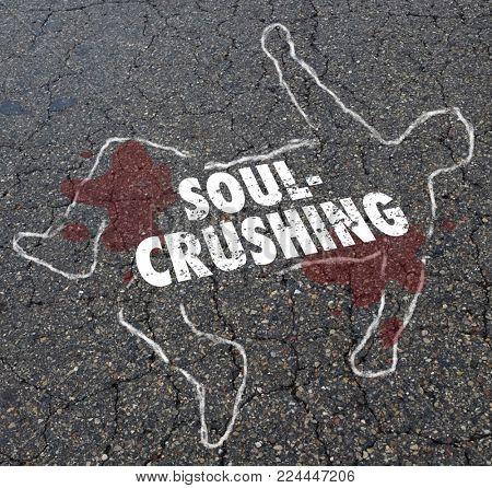 Soul Crushing Discouraging Morale Dead Body Chalk Outline Illustration