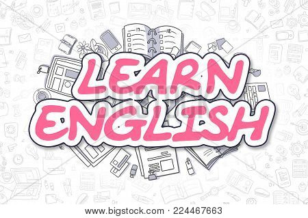 Learn English Doodle Illustration of Magenta Text and Stationery Surrounded by Doodle Icons. Business Concept for Web Banners and Printed Materials.
