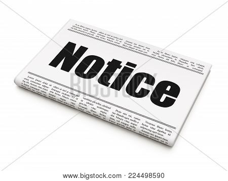 Law concept: newspaper headline Notice on White background, 3D rendering