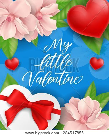 My little Valentine lettering with red hearts, gift box and pink blossoms on blue background. Calligraphic inscription can be used for greeting cards, romantic messages, posters.