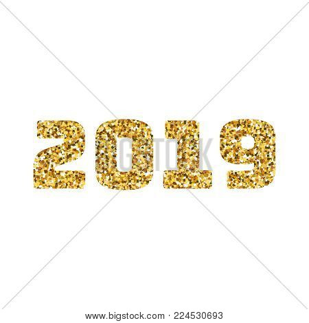 Happy new 2019 year. Gold glitter particles. Shine gloss brilliance sparkles sign. Holidays design element for calendar, party invitation, card, poster, banner, web.