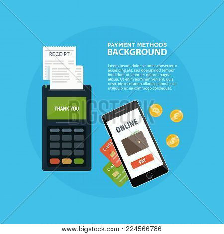 Methods payment concept. POS terminal confirm the payment. NFC payment. Online bank. Credit card. Cash. Vector illustration in flat style.