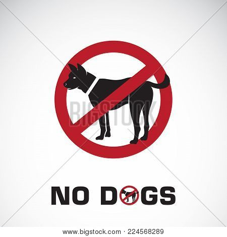 Vector of dog in red stop sign on white background. No dogs. Pet prohibition sign. Animal. Easy editable layered vector illustration.