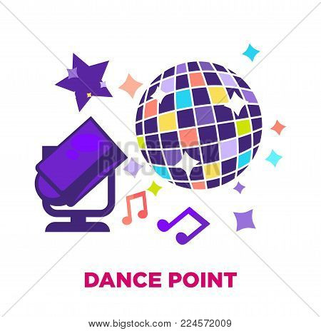 Dance point promotional poster with huge shiny disco ball, powerful floor spotlight, small colorful stars and music notes around isolated cartoon flat vector illustration on white background.