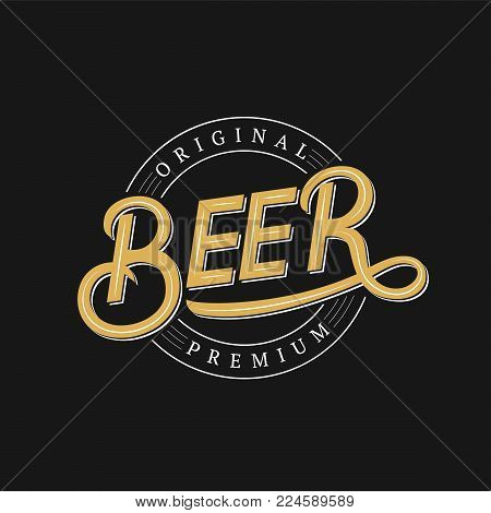 Beer hand written logo, label, badge template for beer house, bar, pub, brewing company, tavern, wine whiskey market. Vintage retro style. Vector illustration.