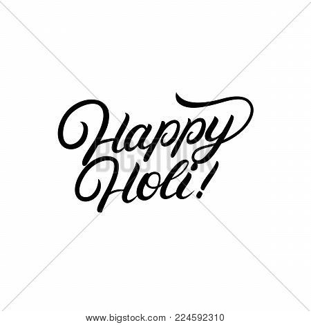 Happy Holi hand written lettering. Indian festival of colours design for banner, print, poster, card. Happy Holi celebration calligraphy, typography. Vector illustration.
