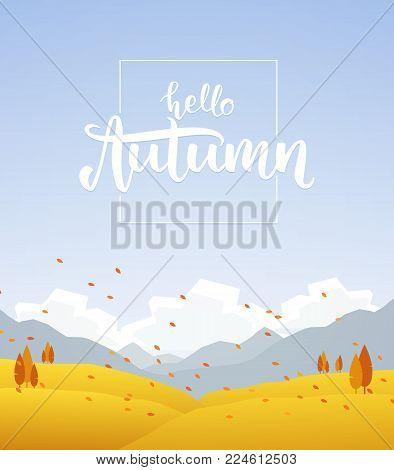 Vector illustration: Fall hillside landscape with handwritten lettering of Hello Autumn