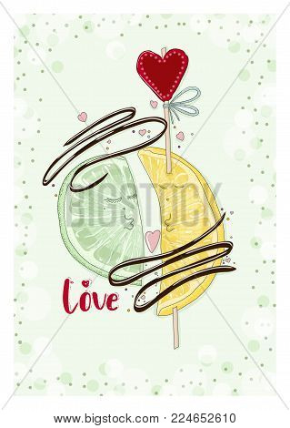 Postcard lemon and lime with chocolate in love. Hand drawn postcard from