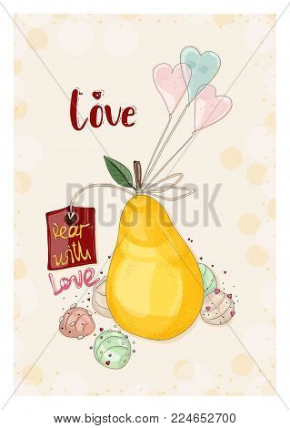 Postcard pear with ice cream and balloons. Hand drawn postcard from
