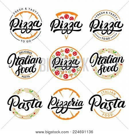 Set of pizza, pasta, pizzeria and italian food hand written lettering logos, labels, badges. Emblems for fast food restaurant, cafe. Vintage style. Isolated on background. Vector illustration.