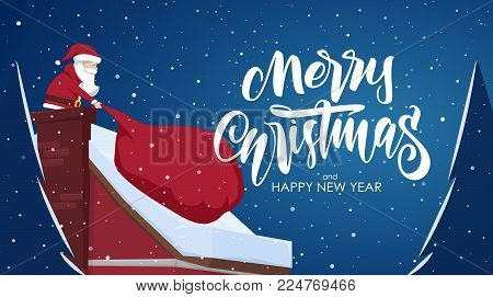 Vector illustration: Greeting card with cartoon scene. Santa Claus pulls a heavy bag full of gifts in chimney and handwritten lettering of Merry Christmas
